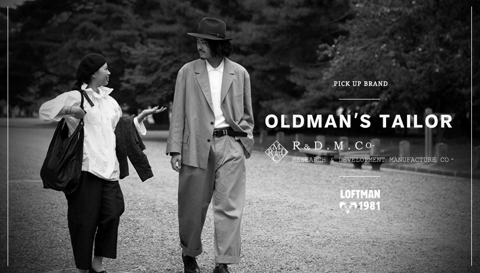 "PICK UP BRAND ""OLDMAN'S TAILOR / R&D.M.CO-"""