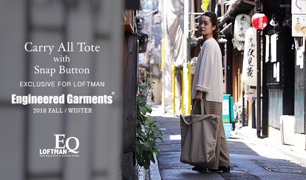 LOFTMAN EQ/LOFTMAN別注 Carry All Tote
