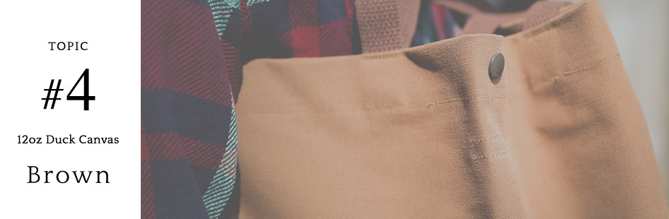 TOPIC #4 12oz Duck Canvas Brown