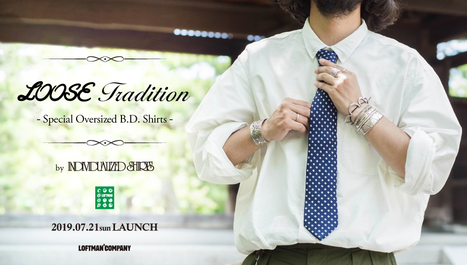 LOOSE Tradition – Special Oversized B.D.Shirts – by INDIVIDUALIZED SHIRTS