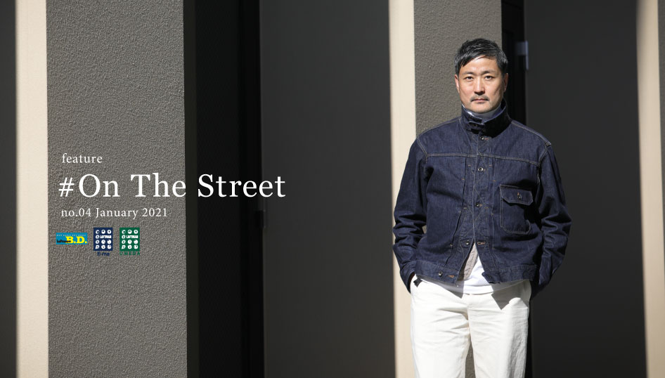 #On The Street no.04 / Trucker Jacket SP